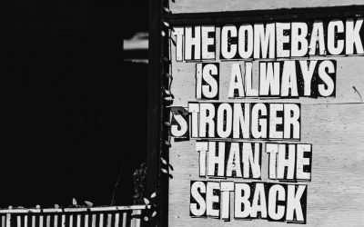 6 Ways to Turn a Setback into a Comeback!